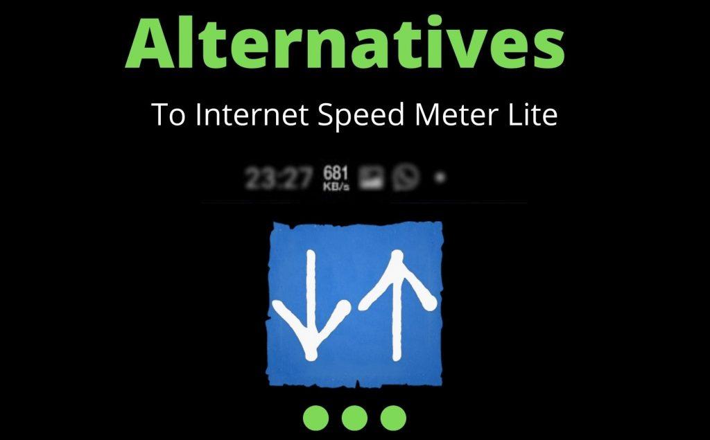 alternatives to internet speed meter lite